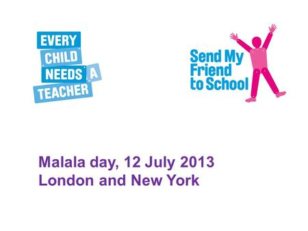 Malala day, 12 July 2013 London and New York. 60 young campaigners at the Houses of Parliament.