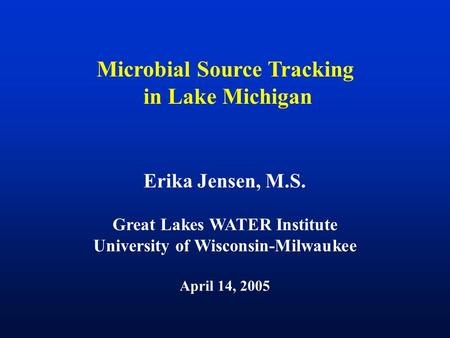 Microbial Source Tracking in Lake Michigan