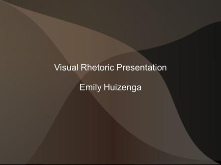 Visual Rhetoric Presentation Emily Huizenga. What is the purpose of the image?