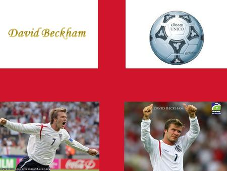 Full name: David Robert Joseph Beckham His popular nickname is Becks. Date of birth:2 May 1975 (age 34) Place of birth:Leytonstone, London, England.