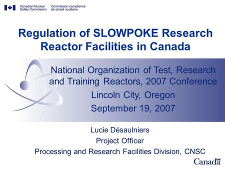 Regulation of SLOWPOKE Research Reactor Facilities in Canada