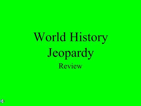 World History Jeopardy Review. 200 300 400 500 100 200 300 400 500 100 200 300 400 500 100 200 300 400 500 100 200 300 400 500 100 Middle East Western.