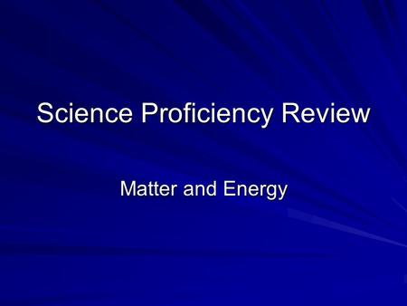 Science Proficiency Review