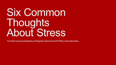 Six Common Thoughts About Stress From