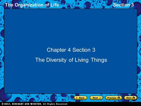 The Organization of LifeSection 3 Chapter 4 Section 3 The Diversity of Living Things.
