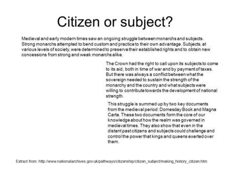 Extract from:  Citizen or subject? Medieval and early.