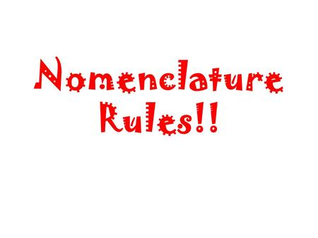 Nomenclature Rules!!. Name the Polyatomic! SO 4 2-