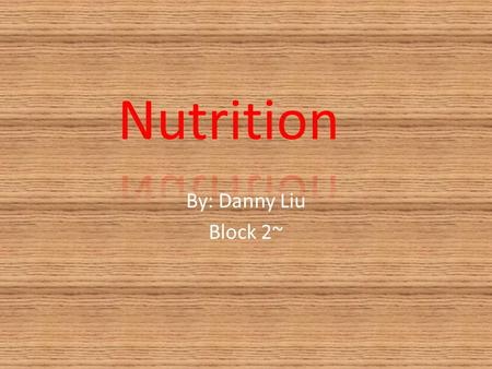 By: Danny Liu Block 2~. Carbohydrates sugars and starches that provide energy types: - simple(sugar): fruits, milk, and vegetable, cake, candy, and other.
