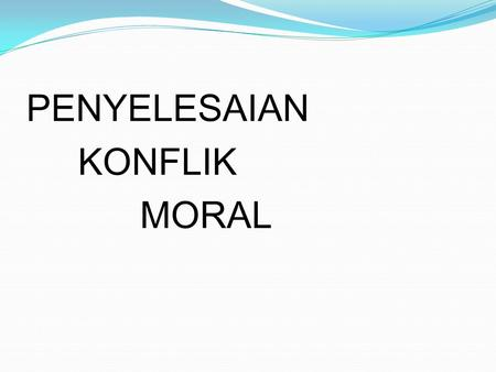 assessing moral values Major ethical theories 1 ethical theories provide frameworks and specific values for assessing emotions lead to an exploration of moral values as well as.