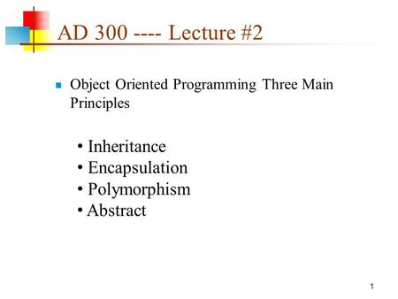 lecture 2 inheritance and polymorphism Polymorphism means many (poly) shapes (morph) □ done using inheritance g   2 cout  person  endl } } things not inherited □ a derived class inherits.