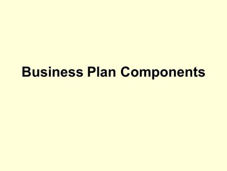 Business Plan Components. The summary should include: A brief description of the company's history The company's objectives A brief description of the.