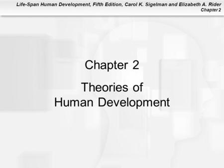 Chapter 2 Theories of Human Development