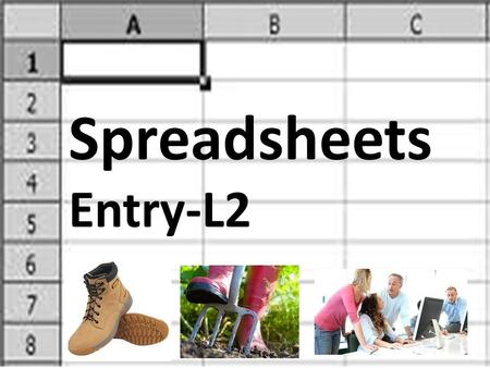Spreadsheets Entry-L2.