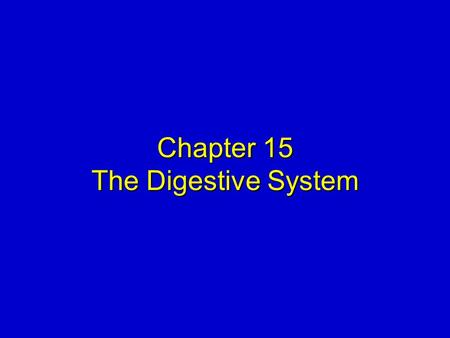 Chapter 15 The Digestive System. Elsevier items and derived items © 2008, 2004 by Mosby, Inc., an affiliate of Elsevier Inc. Slide 2 DIGESTIVE SYSTEM.