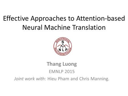 Effective Approaches to Attention-based Neural Machine Translation