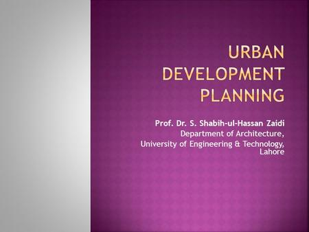 URBAN DEVELOPMENT PLANNING