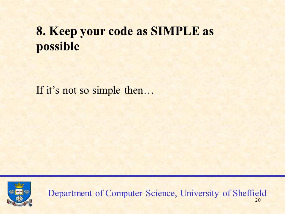 21 Department of Computer Science, University of Sheffield 9.