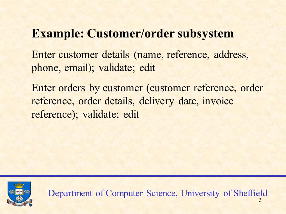 4 Department of Computer Science, University of Sheffield Story cards 1.Story name: Enter and validate customer details Task description: enter customer details and validate (ref.