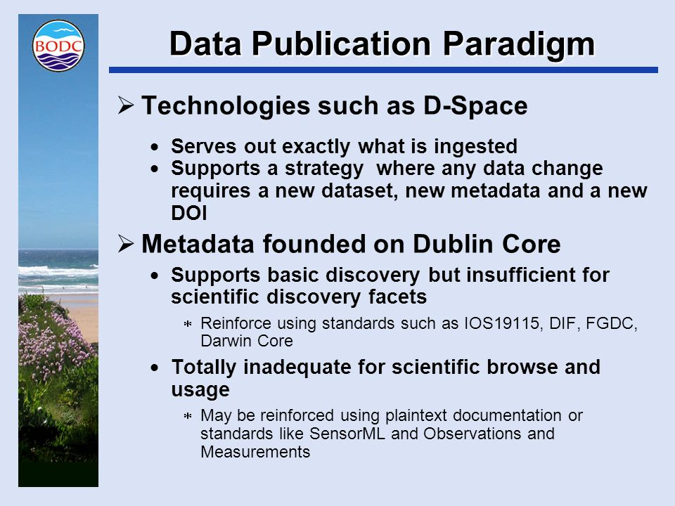 Paradigm Mapping Issues  What is a dataset.