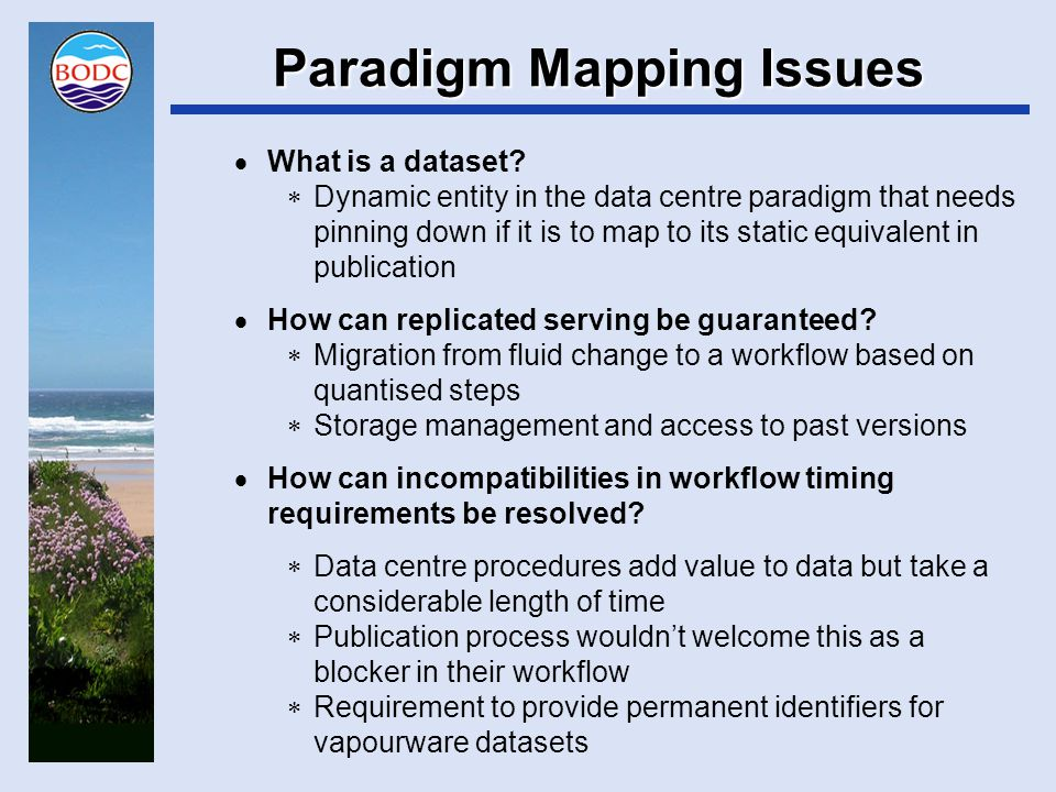 Paradigm Mapping Solutions  What is a dataset.