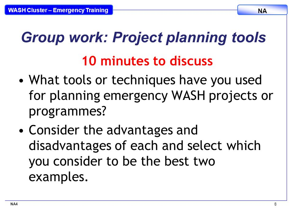 WASH Cluster – Emergency Training NA 15 minutes to complete 1.