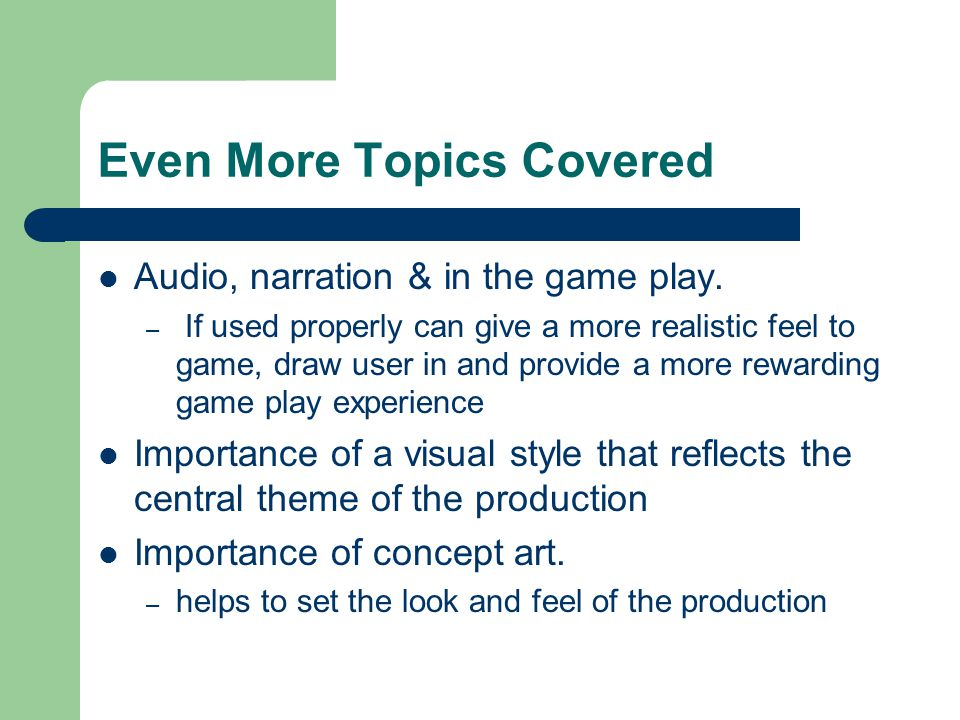 Finally Importance of storyboarding – should be used to provide an interpretation of what will eventually be put into production – include details of what is happening within the production at any given time E.g.
