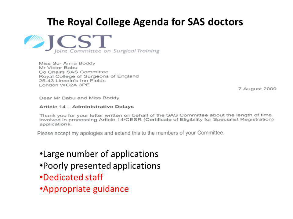 The Royal College Agenda for SAS doctors Recommendation Thirteen Further scoping work is required to determine the size and makeup of the current NCCG workforce.