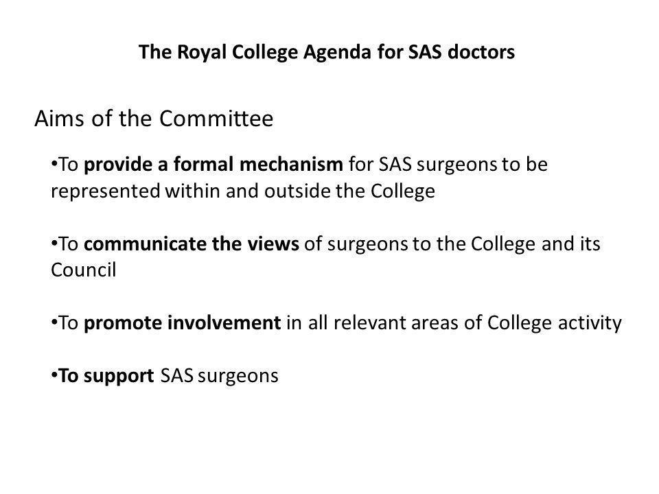 The Royal College Agenda for SAS doctors