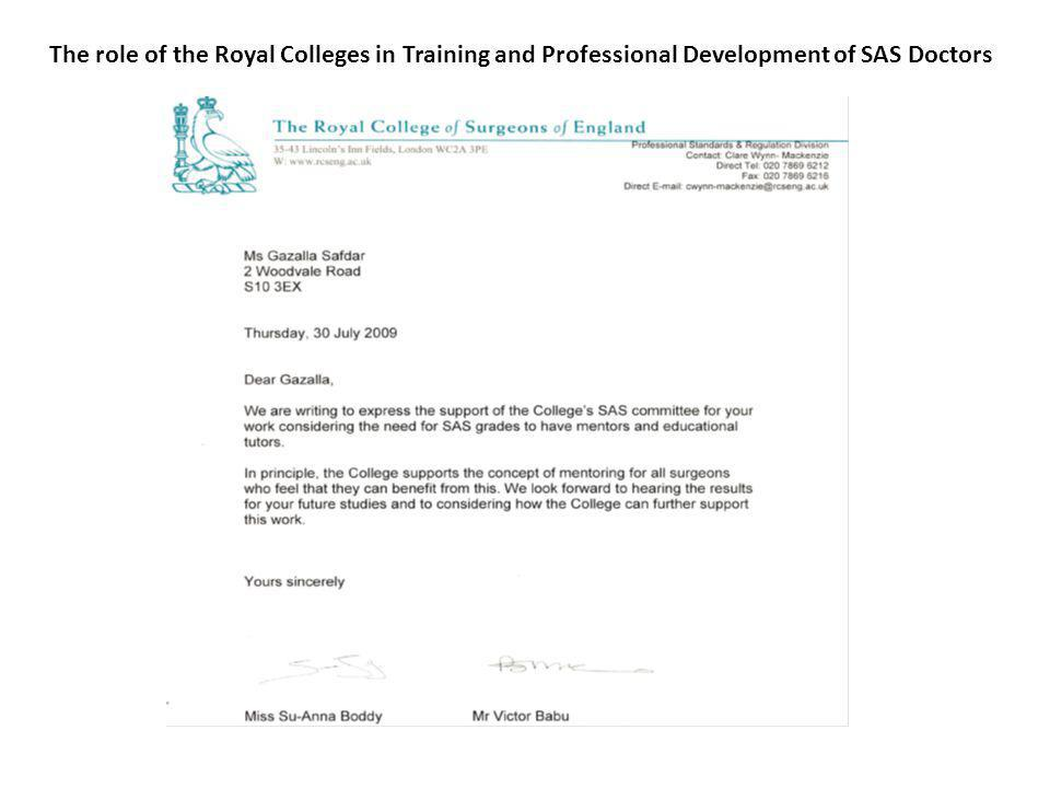 The Royal College Agenda for SAS doctors Recommendation Four: The medical Royal Colleges in working with the Department of Health and the PMETB to establish competency-based assessment (covering knowledge, skills and attitudes) for trainees should seek to identify linked competencies for NCCGs.