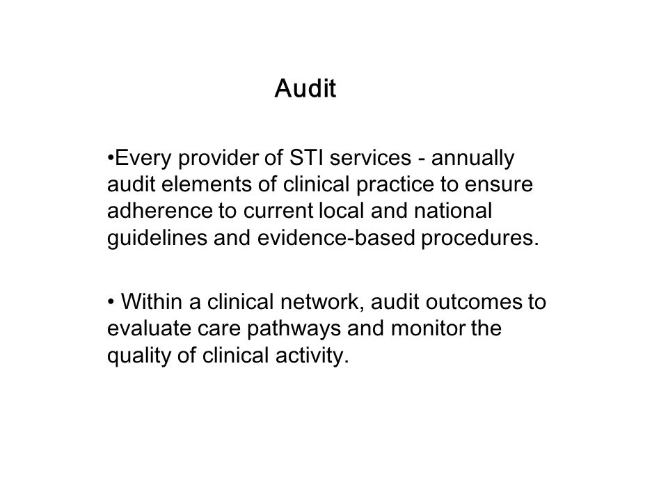 Risk Management All providers of STI services should have procedures in place to minimise risk to both patients and staff.