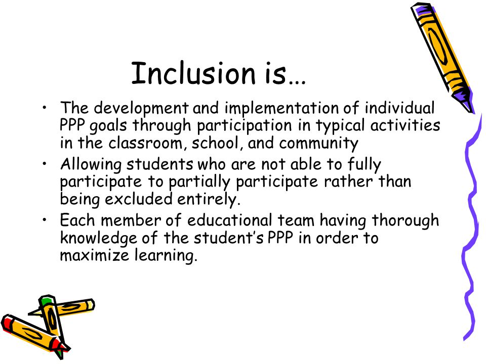 Inclusion is not… 'dumping' students with disabilities into regular programs without preparation or support.