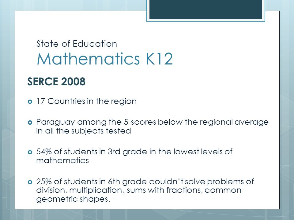 State of Education Mathematics K12  Level1: Recognize basic facts and concepts.