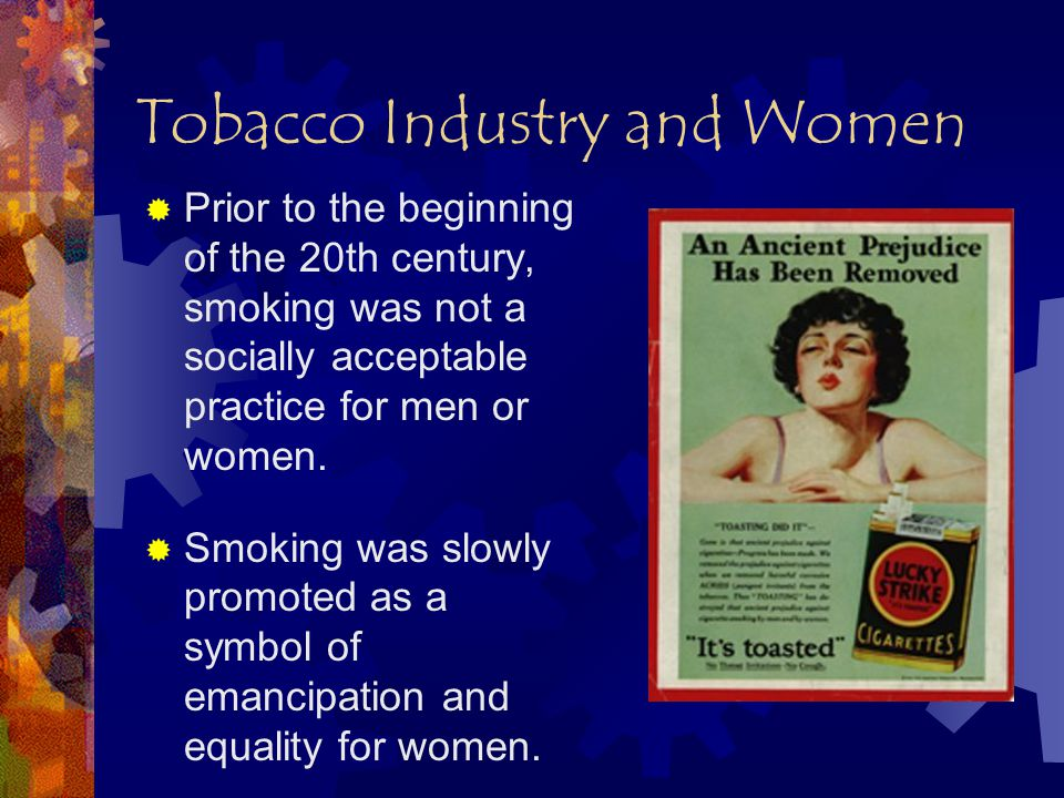  Advertising directed specifically to women was not acceptable until the late 1920s.