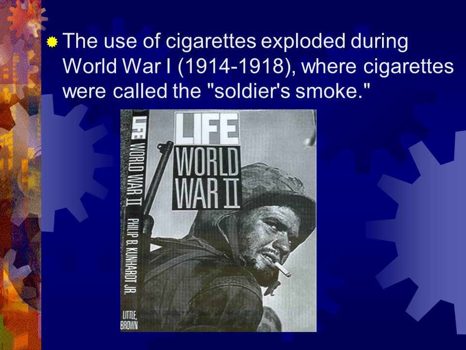 A Generation Addicted  Virtually, an entire generation of men returned from WWI addicted to tobacco industry products.