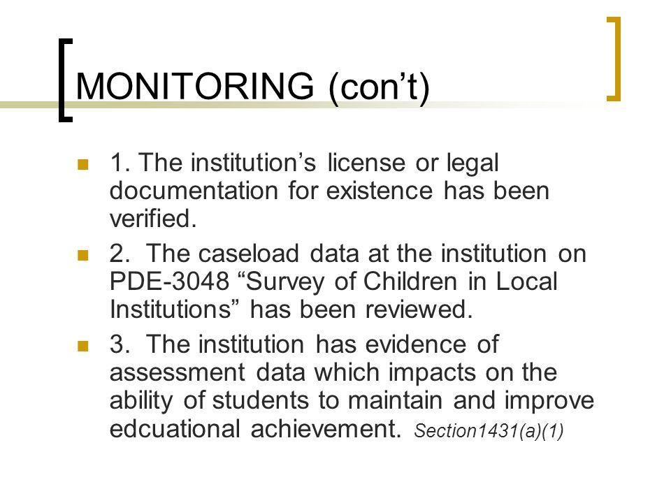 MONITORING (cont) 4.The application accurately describes the institutional program.