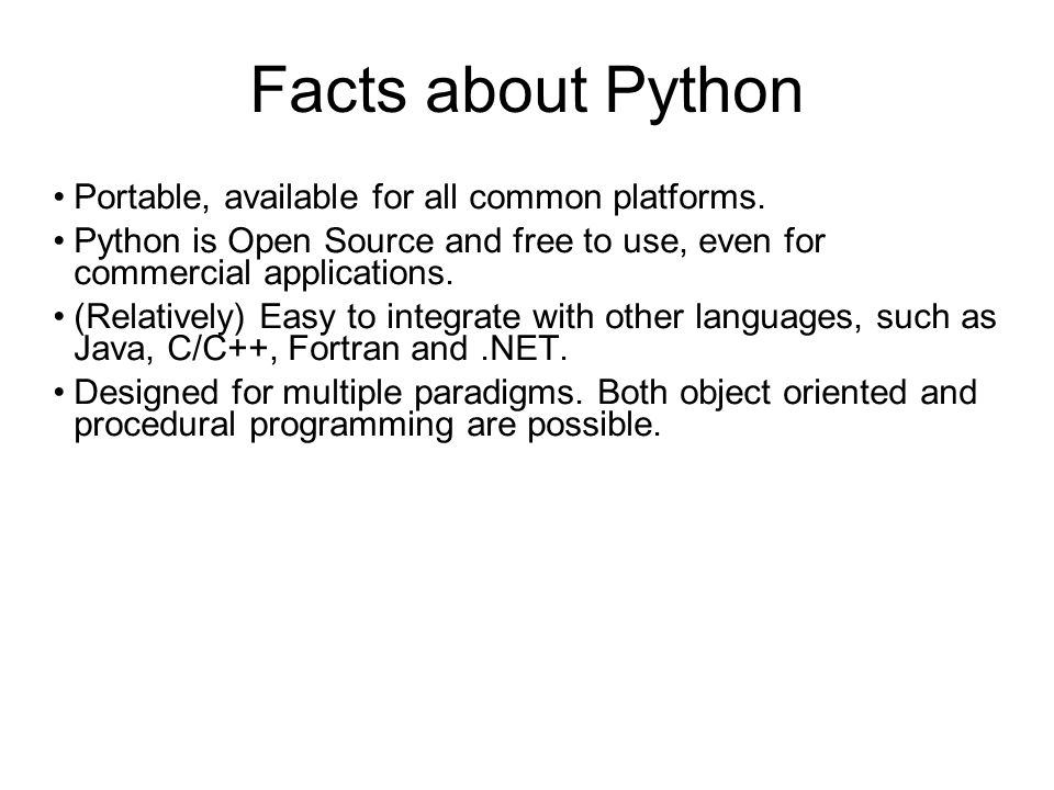 What is Python good for.Internet applications, good support for HTTP, FTP, SMTP and CGI.