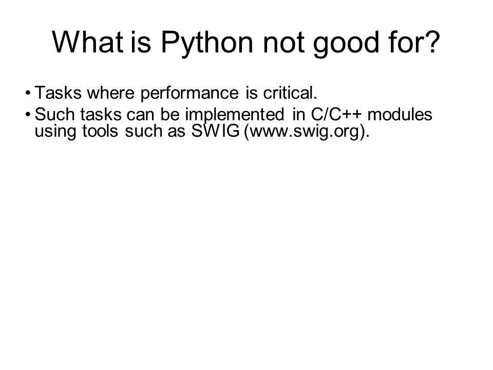 Python and VTK VTK is written in C++, but has bindings to Python, Java, Tcl...