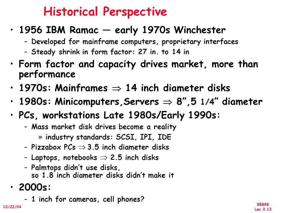 EE898 Lec 3.14 10/22/04 Disk History Data density Mbit/sq.