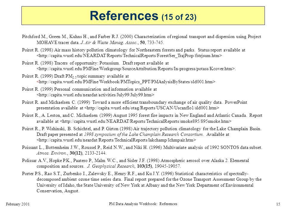 February 2001 PM Data Analysis Workbook: References 16 Prospero J.M.