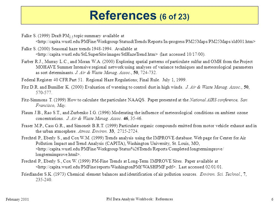 February 2001 PM Data Analysis Workbook: References 7 Friedlander S.K.