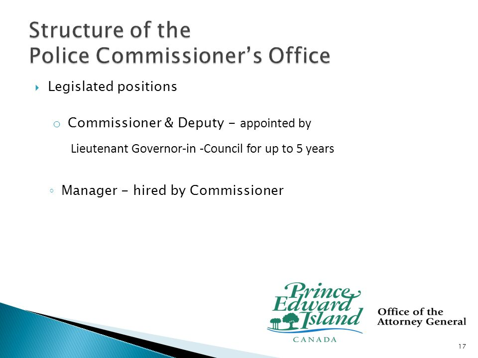  Inclusive appointment process for Commissioner and Deputy  Minister shall provide….such facilities as the Minister considers appropriate 18