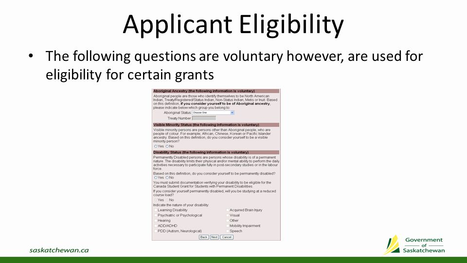 Applicant Education History Complete elementary/high school information Enter your most recent period of full-time studies where you received student loans/grants and indicate if you were successful or not You can skip the Successful Completion section if you have never received student loans/grants from Saskatchewan
