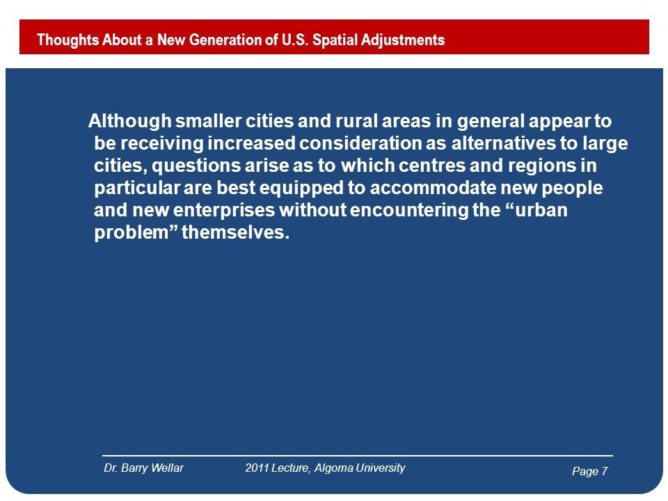 Page 8 Thoughts About a New Generation of U.S.Spatial Adjustments Dr.