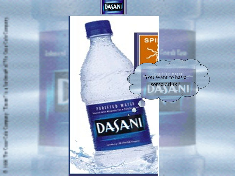 Dasani mineral Water (A product of Coca-Cola) What is Dasani.