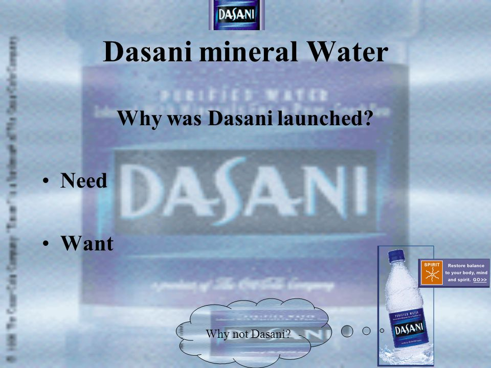 Dasani mineral Water Where does the water for Dasani come from.