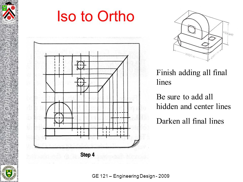 GE 121 – Engineering Design - 2009 Iso to Ortho Completed Sketch with construction lines erased