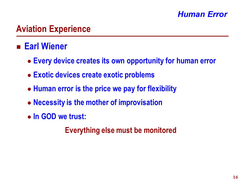17 What is Human Error.