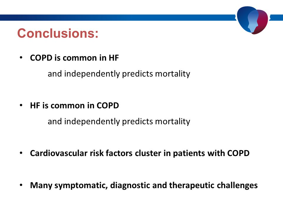 Clinical Approach: HF and COPD are common and they commonly co- exist in the same patient (1) Diagnosis may be challenging due to similarities in clinical presentation (2) Diagnostic tools exist which may help to differentiate these disease entities in the dyspneic patient (3) In general, traditional pharmacological and non- pharmacological therapies are well tolerated and may have benefit across both disease states