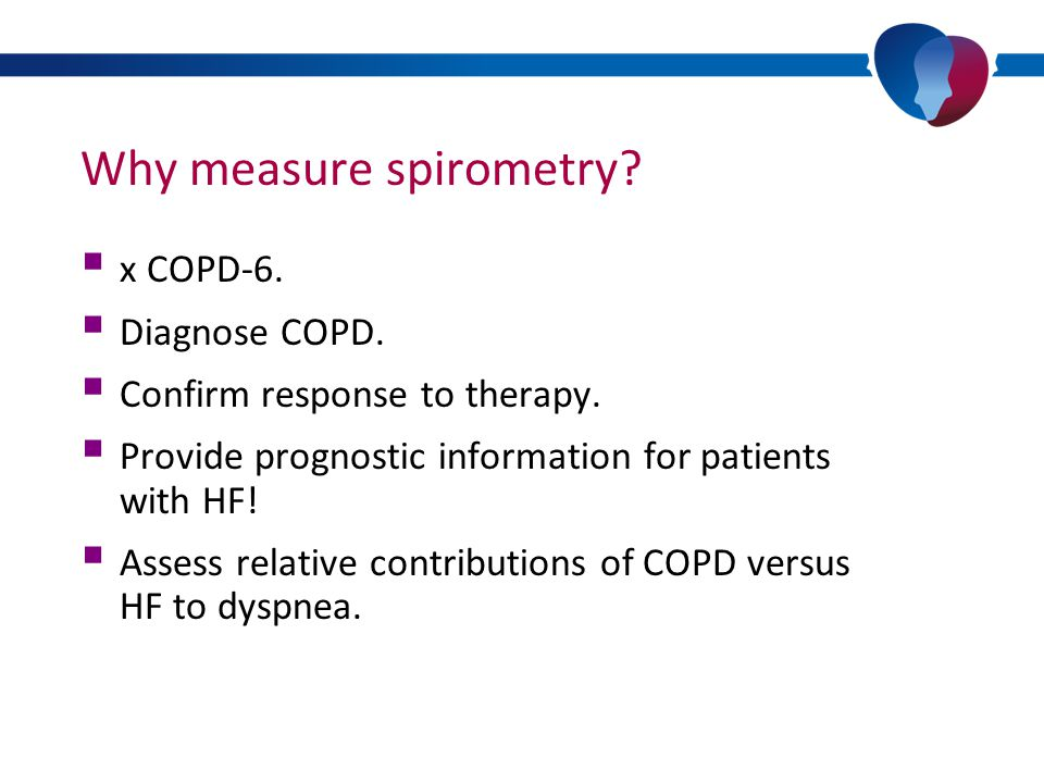 Differentiating HF and COPD using diagnostics: Spirometry COPD (GOLD-criteria) Spirometry showing a irflow obstruction: FEV1/FVC <70% (or LLN) with or without complaints During HF exacerbations, FEV1 is more reduced than FVC In stable HF, both FEV1 and FVC are reduced to the same extent HF can distort grading of severity (FEV1 % predicted) in COPD Fluid overload can cause a restrictive pattern in PFTs with associated diffusion disturbances