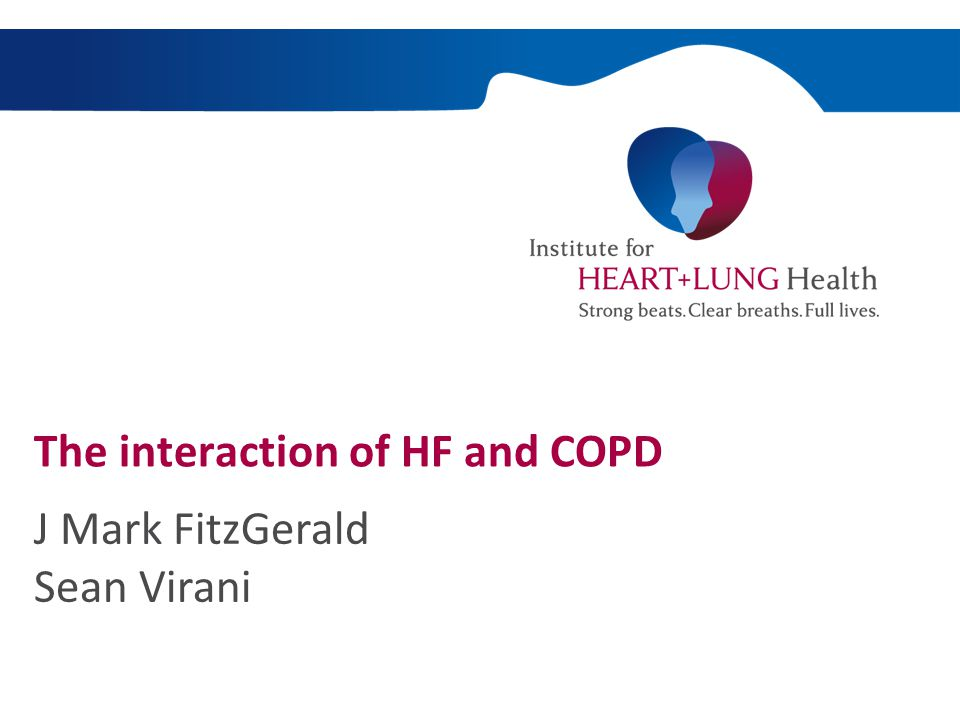 Objectives:  HF and COPD – a background  Epidemiology  Dealing with dyspnea  Approach to the patient with COPD & HF  The future …